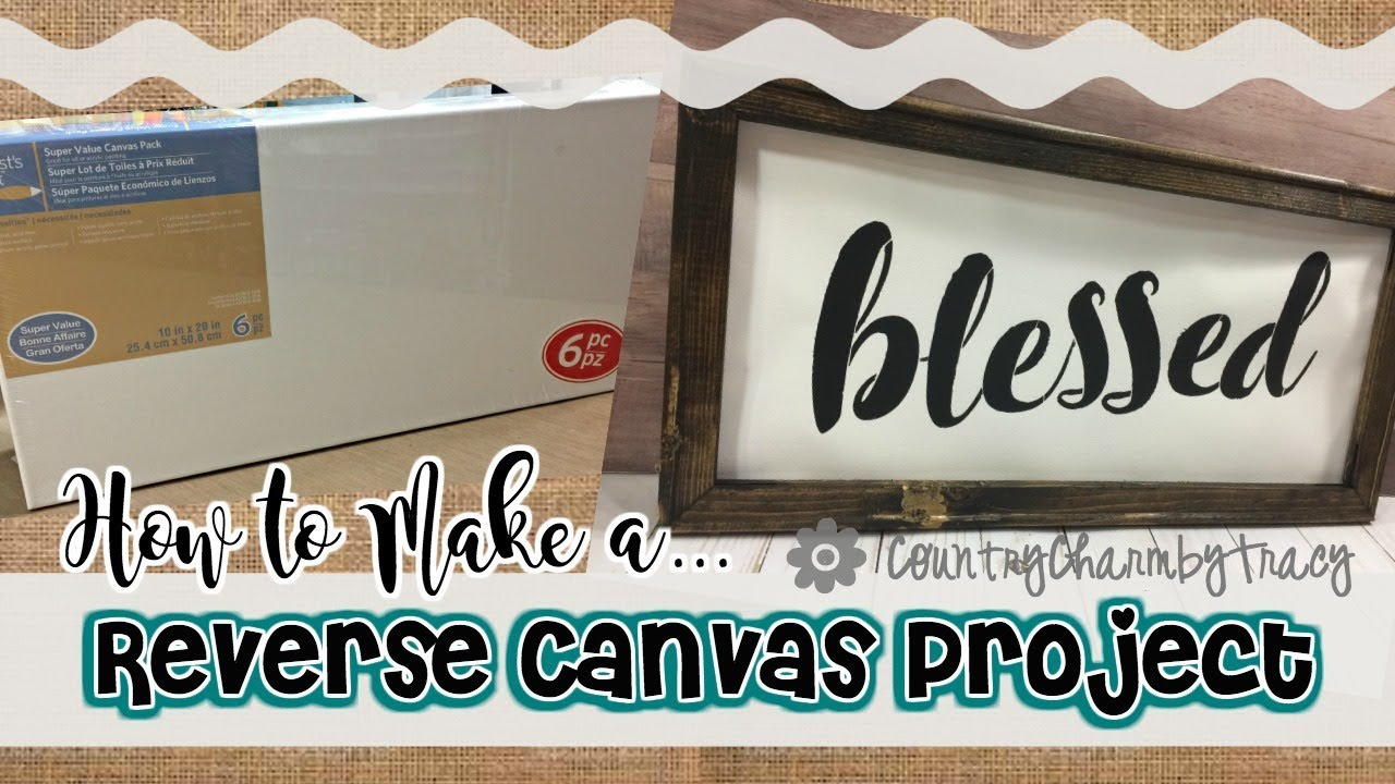 053868d6a021f How to Make a Reverse Canvas Project | Home Decor Project using Essential  Stencil