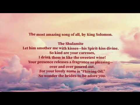 Love's Love Song ( Song Of Songs) The Passion Translation 1 Of 8