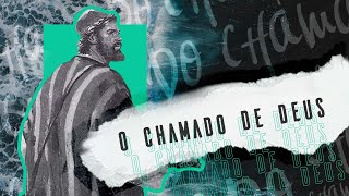 O chamado de Deus - Pr. Francisco Chaves