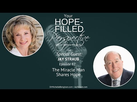 The Miracle Man Shares Hope - Episode 82