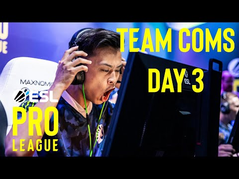 GET HIS *#$!!! - ESL Pro League Team Comms Highlights Day 3