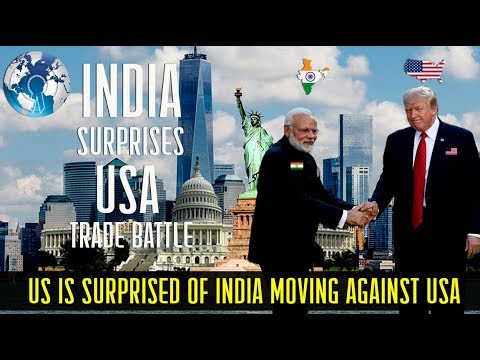 US is Surprised of India moving against United States China Battle of