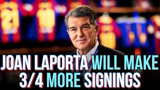 """Joan Laporta Plans To Sign 3-4 MORE PLAYER'S at Barcelona: """"We are creating a VERY COMPETITIVE TEAM"""""""