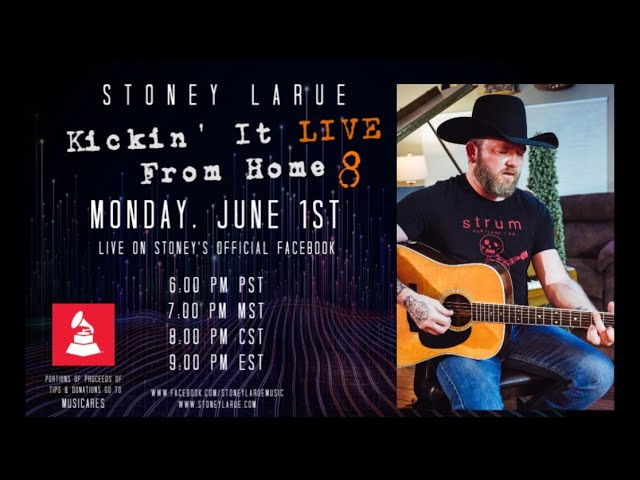 Stoney LaRue - Kickin' It Live From Home VIII