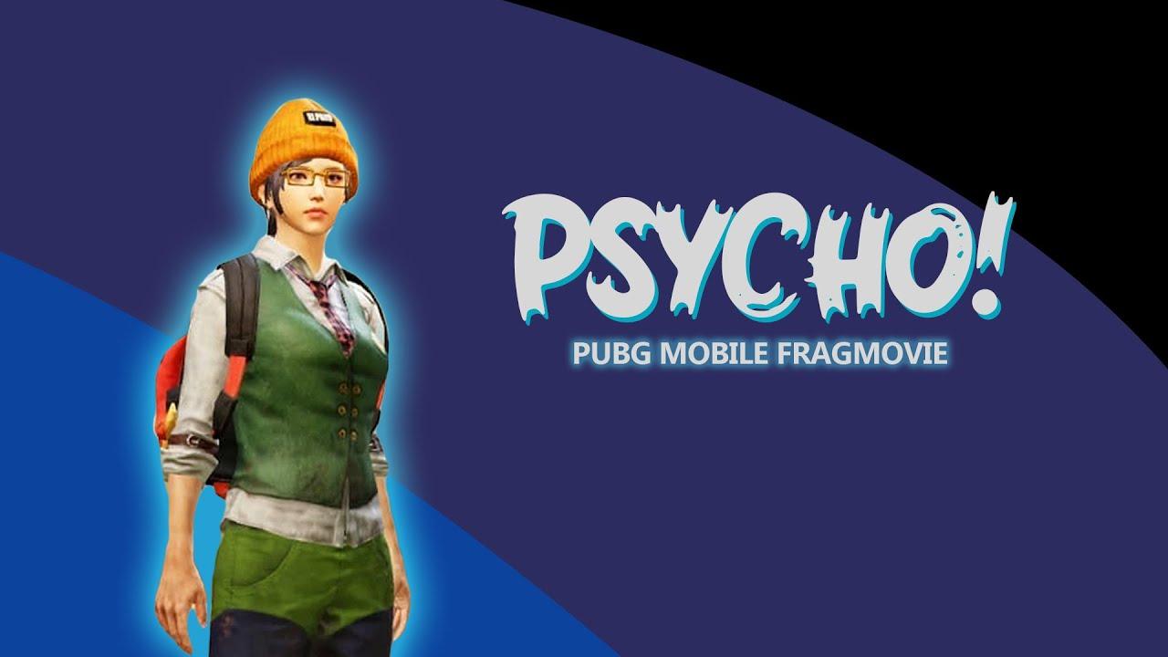 Psycho! | FRAGMOVIE | PUBG Mobile
