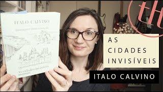 As Cidades Invisíveis (Italo Calvino) | Tatiana Feltrin