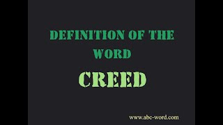 """Definition of the word """"Creed"""""""