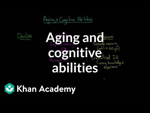 Aging and cognitive abilities | Processing the Environment | MCAT | Khan Academy