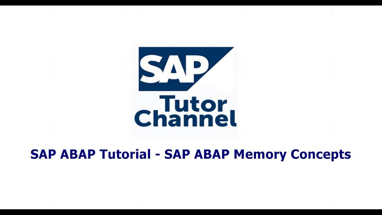 SAP ABAP Tutorial   SAP ABAP Memory Concepts