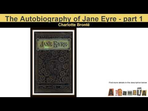 jane-eyre-an-autobiography-by-charlotte-bronte---audio-book---part-1