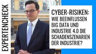 Cyber-Risiken: Wie Big Data & Industrie 4.0 die Schadenszenarien in der Industrie beeinflussen