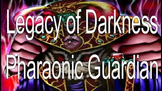 Legacy of Darkness and Pharaonic Guardian - Card Anthology (Yu-Gi-Oh!)