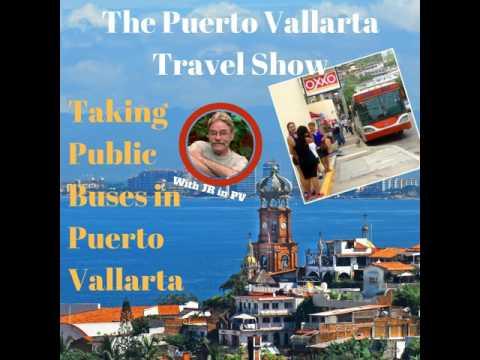 Taking Public Buses in Puerto Vallarta, Mexico: Travel Tips