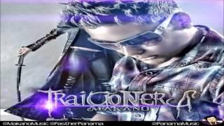 Makano   Traicionera Nuevo Single 2012) (LETRA)