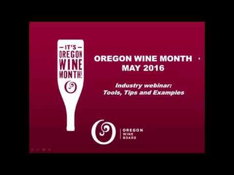 2016 Oregon Wine Month Webinar: Tools, Tips and Examples