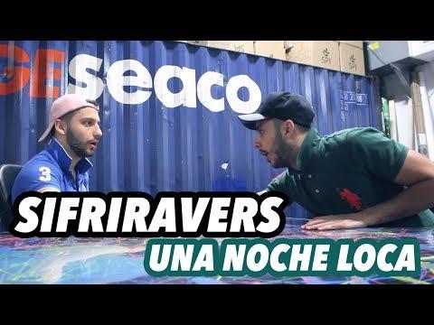 SIFRIRAVERS UNA NOCHE LOCA   Isradecorcho