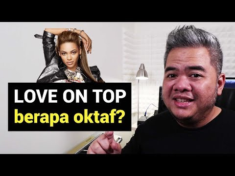 Berapa Oktaf Lagu Love On Top?