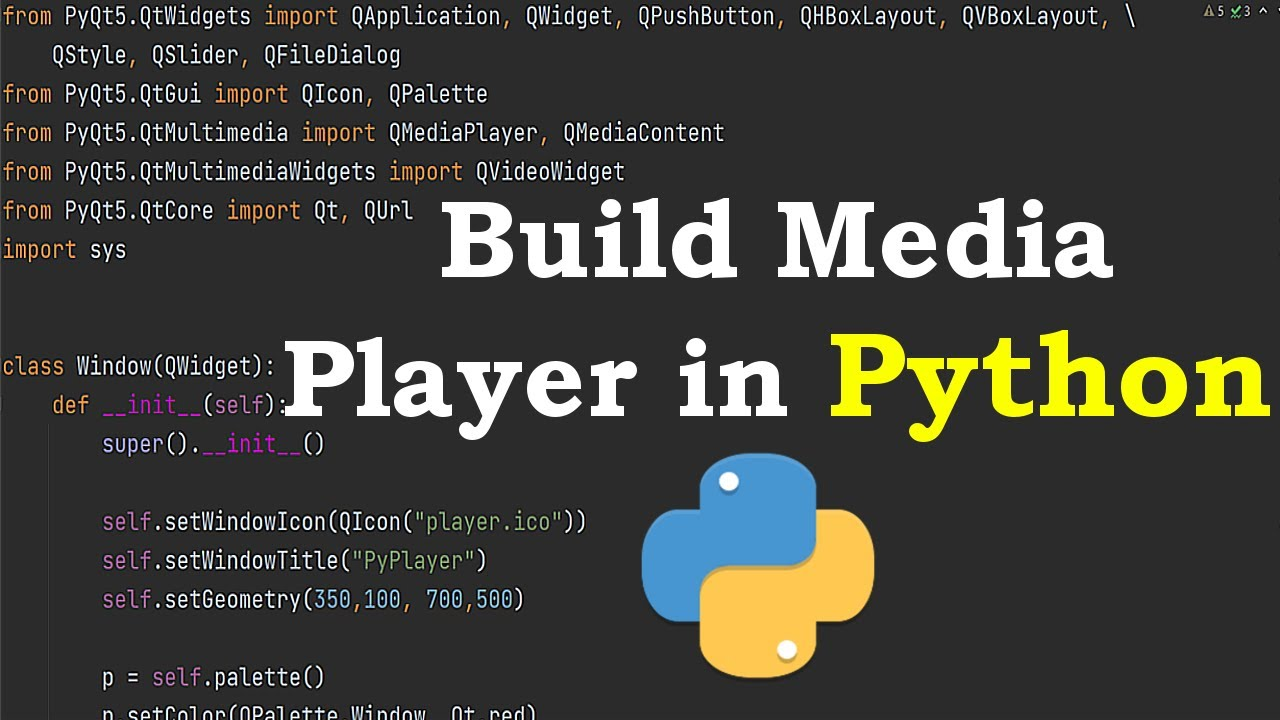 How to Build Media Player in Python