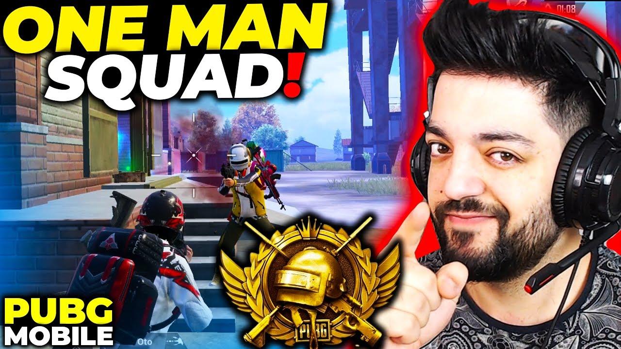 ONE MAN SQUAD !!