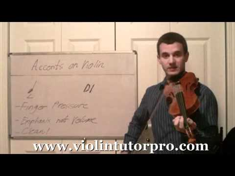 Violin Lesson  How to Play Accents