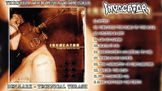 Invocator - Through The Flesh To The Soul (Full Album)