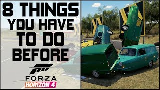 Forza Horizon 3 - 8 THINGS YOU HAVE TO DO BEFORE FORZA HORIZON 4