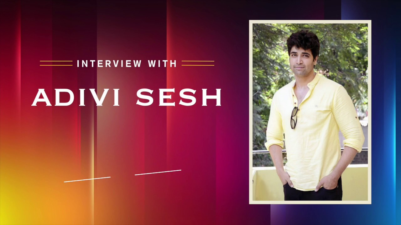 Exclusive Interview - Adivi Sesh Interview at Goodachari Movie success meet