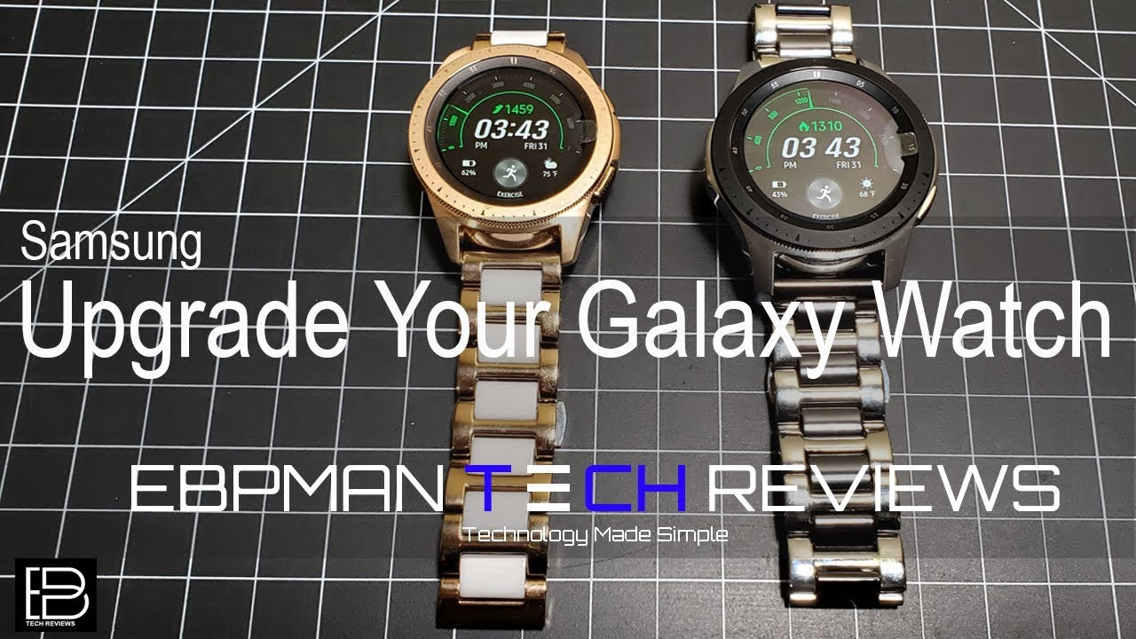 8e624e6e1d8 Upgrade You Samsung Galaxy Watch 2018 46 mm or 42 mm with These ...