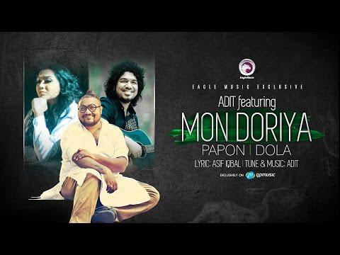 MON DORIYA | Adit Featuring Papon | Dola | Official Lyric Video | 2016