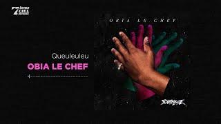Obia le Chef // Soufflette // Queuleuleu (audio officiel)