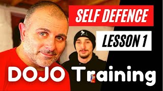 DOJO TRAINING: Self Defence Lesson 1