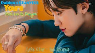 Raiden X 찬열 CHANYEOL 'Yours (Feat. 이하이, 창모 )' MV   Lyrics Colour + Sub Indonesia