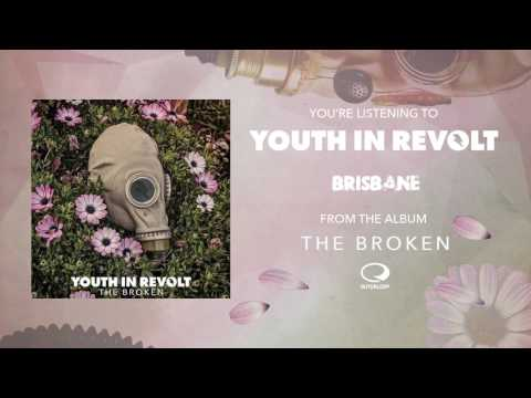 Youth In Revolt - Brisbane