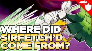 SIRFETCH'D Revealed in Pokemon Sword and Shield - But Where Did He Originate? I Need YOUR Help!