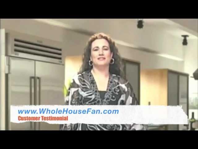 Whole House Fan Testimonial