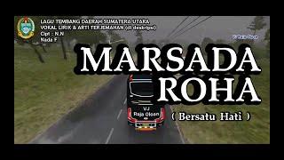 MARSADA ROHA. Vokal Lirik dan Arti Terjemahan Lagu Tembang Daerah Sumatera Utara