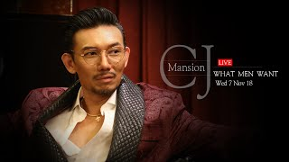 "CJ Mansion ตอน ""What Men Want"" Introduction 07.11.18 #daddy #CJ"