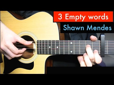 Shawn Mendes - Three Empty Words | Guitar Lesson Tutorial (Chords)