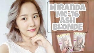 New!! Miranda MC-16 Ash Blonde | Cara Cat Rambut Ash Blonde (Silver/Grey/Platinum) | Tutorial Review