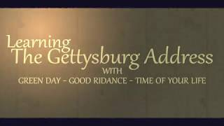 Learning the Gettysburg Address Song Parody