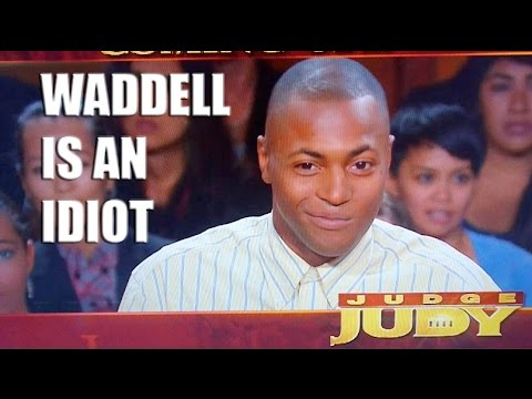 Waddell is an Idiot!!