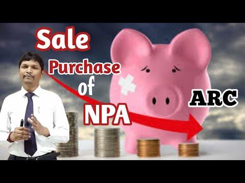Sale/Purchase of NPA || Asset Reconstruction Company ||