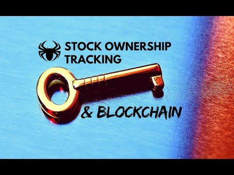 Stock Ownership Tracking and Blockchain