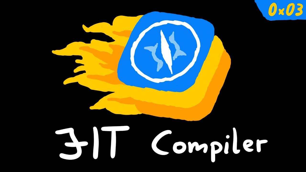 Just-in-time Compiler in JavaScriptCore (WebKit)