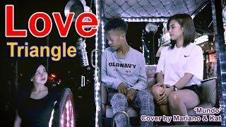 Mariano's & Kat Love Triangle Cover Mundo   SY Talent Entertainment