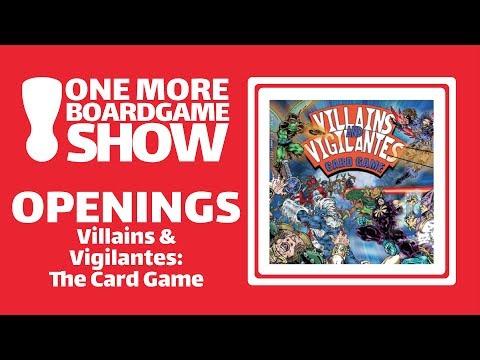 Openings - Villains and Vigilantes