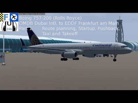 [FlightGear] 757-200 OMDB-EDDF Part 1 [Planning, Startup, Takeoff, English]
