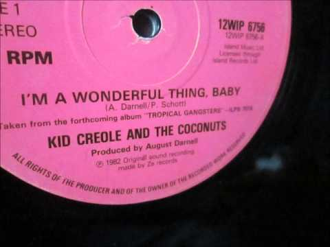 Kid Creole & the Coconuts  - I'm a wonderful thing baby. 1982