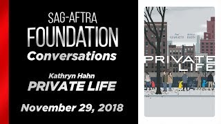Conversations with Kathryn Hahn of Private Life