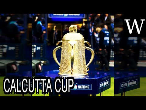CALCUTTA CUP - WikiVidi Documentary